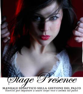 Serena Ottaviani, presenza scenica, stage presence, stage present, lezioni on line
